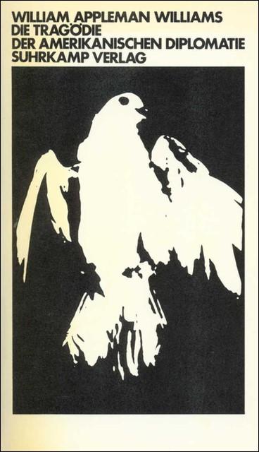 Die Tragödie der amerikanischen Diplomatie | Williams, 1973 | Buch (Cover)