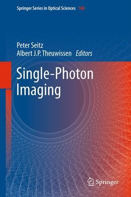 Abbildung von Seitz / Theuwissen | Single-Photon Imaging | 2011