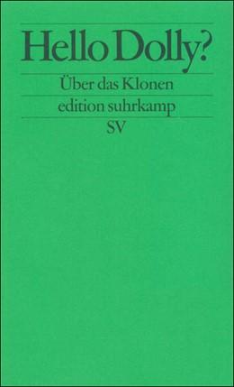 Abbildung von Ach / Brudermüller / Runtenberg | Hello Dolly? | 1998 | Über das Klonen | 2060