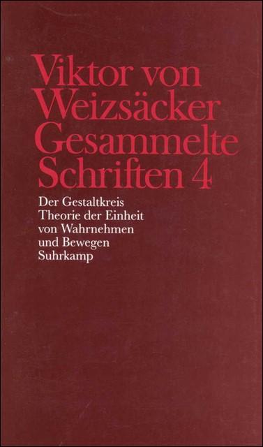 Gesammelte Schriften in zehn Bänden | Achilles / Weizsäcker / Janz / Schrenk, 1997 | Buch (Cover)