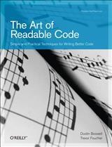 The Art of Readable Code | Dustin Boswell / Trevor Foucher, 2011 (Cover)