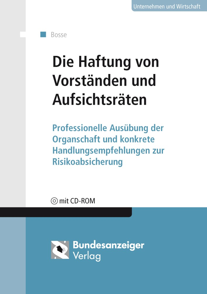 Die Haftung von Vorständen und Aufsichtsräten | Bosse, 2018 (Cover)