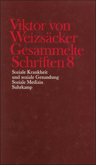 Abbildung von Achilles / Janz / Schrenk / Weizsäcker | Gesammelte Schriften in zehn Bänden | 1986