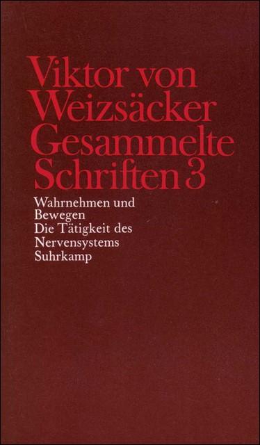 Gesammelte Schriften in zehn Bänden | Achilles / Janz / Schrenk / Weizsäcker, 1990 | Buch (Cover)