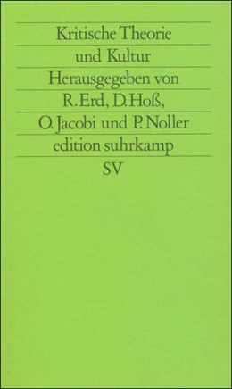 Abbildung von Erd / Hoß / Jacobi / Noller   Kritische Theorie und Kultur   Erstausgabe   1989