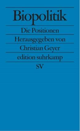 Abbildung von Geyer | Biopolitik | 2001 | Die Positionen | 2261
