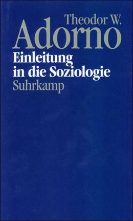 Abbildung von Adorno / Gödde | Nachgelassene Schriften. Abteilung IV: Vorlesungen | 1993 | Band 15: Einleitung in die Soz...