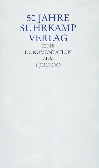 Abbildung von 50 Jahre Suhrkamp Verlag   2000