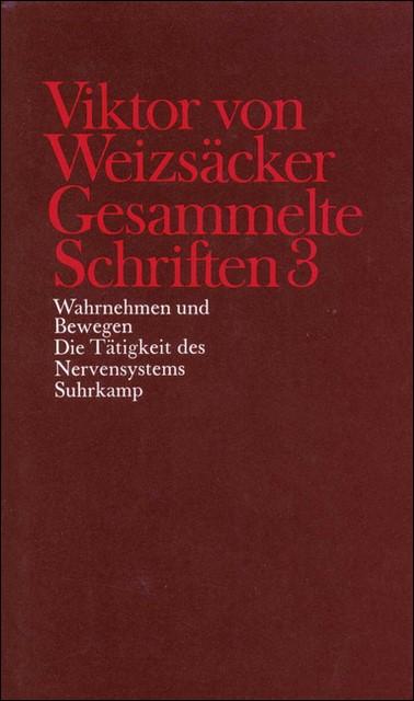 Abbildung von Achilles / Janz / Schrenk / Weizsäcker   Gesammelte Schriften in zehn Bänden   1990