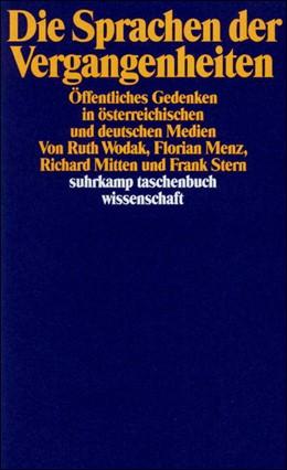 Abbildung von Menz / Mitten / Stern / Wodak | Die Sprachen der Vergangenheiten | 1994 | Öffentliches Gedenken in öster... | 1133