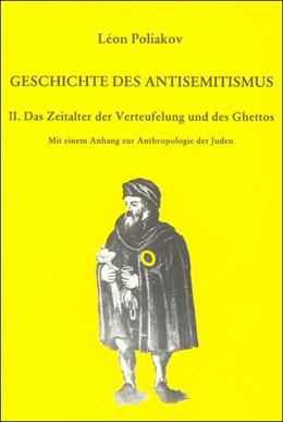 Abbildung von Poliakov   Geschichte des Antisemitismus. 8 Bände in Kassette   1989   Band 2: Das Zeitalter der Vert...