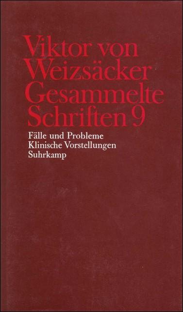 Gesammelte Schriften in zehn Bänden | Achilles / Janz / Schrenk / Weizsäcker, 1988 | Buch (Cover)
