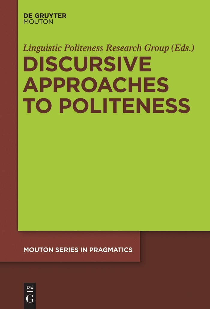 Discursive Approaches to Politeness, 2011 | Buch (Cover)