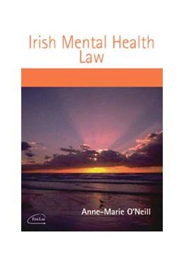 Abbildung von O'Neill | Irish Mental Health Law | 2008