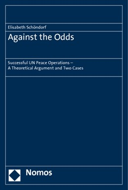 Abbildung von Schöndorf | Against the Odds | 2011 | Successful UN Peace Operations...