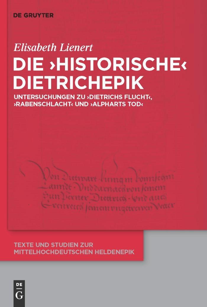 Die 'historische' Dietrichepik | Lienert, 2010 | Buch (Cover)