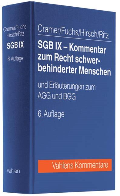 SGB IX - Kommentar zum Recht schwerbehinderter Menschen | Cramer / Fuchs / Hirsch / Ritz | 6., völlig neu bearbeitete Auflage | Buch (Cover)