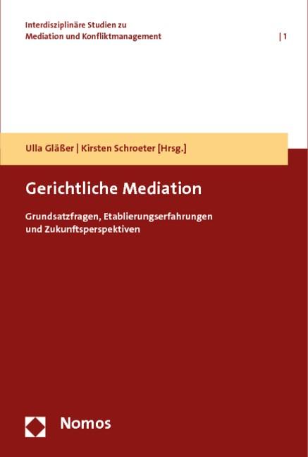 Gerichtliche Mediation | Gläßer / Schroeter (Hrsg.), 2019 | Buch (Cover)