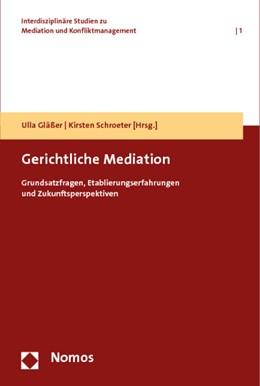 Abbildung von Gläßer / Schroeter (Hrsg.)   Gerichtliche Mediation   2011