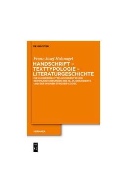 Abbildung von Holznagel | Handschrift – Texttypologie - Literaturgeschichte | 2021 | Die kleineren mittelhochdeutsc... | 124