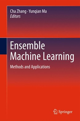Abbildung von Zhang / Ma   Ensemble Machine Learning   2012   Methods and Applications