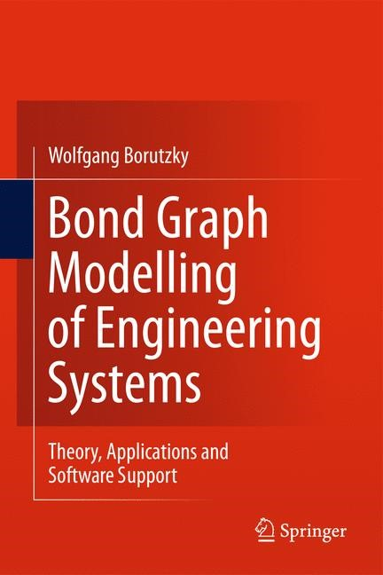 Bond Graph Modelling of Engineering Systems | Borutzky, 2011 | Buch (Cover)