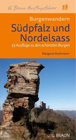Abbildung von Ruthmann | Burgenwandern Südpfalz und Nordelsaß | 1. Auflage | 2013 | beck-shop.de