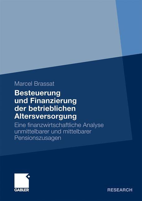 Besteuerung und Finanzierung der betrieblichen Altersversorgung   Brassat   2011, 2010   Buch (Cover)