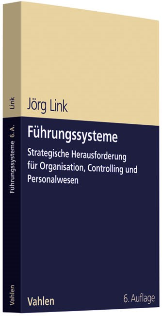 Abbildung von Link | Führungssysteme | 6., überarbeitete und erweiterte Auflage | 2011