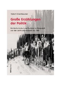 Abbildung von Kriechbaumer   Die großen Erzählungen der Politik   2001   Politische Kultur und Parteien...   12