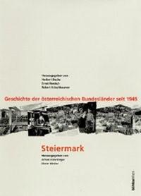 Geschichte der österreichischen Bundesländer seit 1945 / Steiermark | Ableitinger / Binder, 2002 | Buch (Cover)
