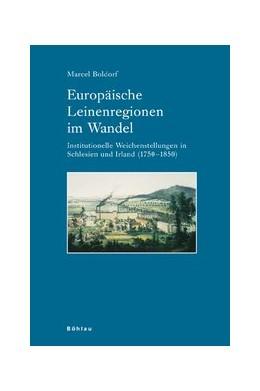 Abbildung von Boldorf | Europäische Leinenregionen im Wandel | 1. Auflage 2006 | 2006 | Institutionelle Weichenstellun... | Band 068