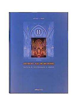 Abbildung von Meyer | Antwort auf die Moderne | 1. Auflage 2000 | 2000 | Geschichte der Reformbewegung ...