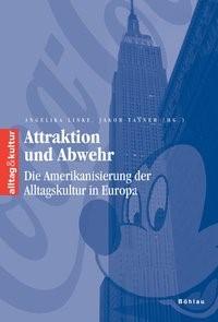 Attraktion und Abwehr | Linke / Tanner, 2006 | Buch (Cover)