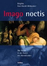 Imago noctis | Borchhardt-Birbaumer, 2003 | Buch (Cover)