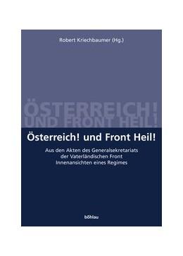 Abbildung von Kriechbaumer | Österreich! und Front Heil! | 2005 | Aus den Akten des Generalsekre... | 23