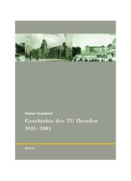 Abbildung von Pommerin   175 Jahre TU Dresden / Geschichte der TU Dresden 1828-2003   1. Auflage   2003   beck-shop.de