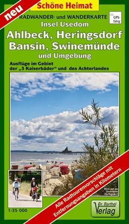 Abbildung von Insel Usedom, Ahlbeck, Heringsdorf, Bansin, Swinemünde und Umgebung 1 : 35 000 Radwander- und Wanderkarte | Laufzeit bis 2017 | 2011 | Ausflüge im Gebiet der »3 Kais...