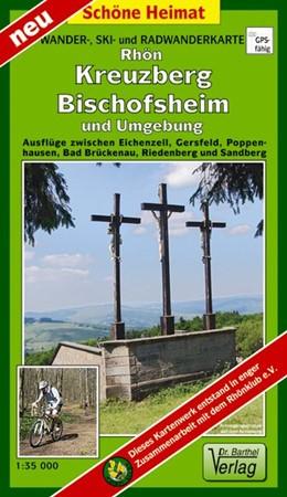 Abbildung von Rhön, Kreuzberg, Bischofsheim und Umgebung 1 : 35 000 Radwander- und Wanderkarte | 2011 | Ausflüge zwischen Eichenzell, ...