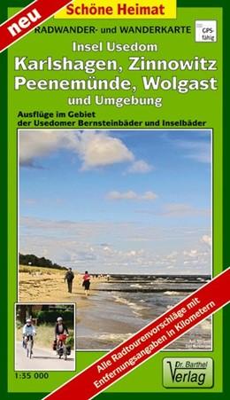 Abbildung von Insel Usedom, Wolgast, Karlshagen, Zinnowitz und Umgebung 1 : 35 000 | 2011 | Radwander- und Wanderkarte / A...