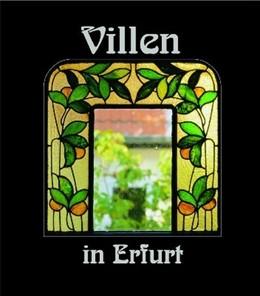 Abbildung von Menzel / Hoffmeister | Villen in Erfurt 4 | 2002 | Häuser und ihre Geschichte(n)