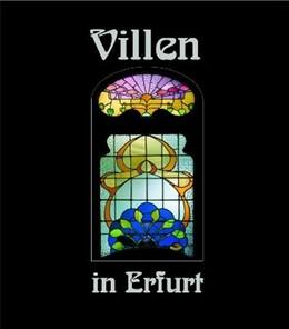 Abbildung von Menzel / Hoffmeister | Villen in Erfurt 2 | 1997 | Häuser und ihre Geschichte(n)