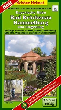 Abbildung von Rhön, Bad Brückenau, Hammelburg, und Umgebung 1 : 35 000 Radwander- und Wanderkarte   2011   Ausflüge zwischen Oberzell, Si...