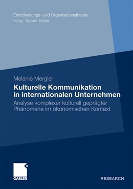 Abbildung von Mergler   Kulturelle Kommunikation in internationalen Unternehmen   2011   Analyse komplexer kulturell ge...