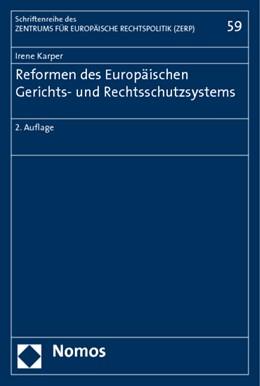 Abbildung von Karper | Reformen des Europäischen Gerichts- und Rechtsschutzsystems | 2011 | 59