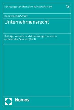 Abbildung von Schött | Unternehmensrecht | 2011 | Beiträge, Versuche und Anmerku... | 18
