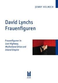 David Lynchs Frauenfiguren | Helmich, 2010 | Buch (Cover)