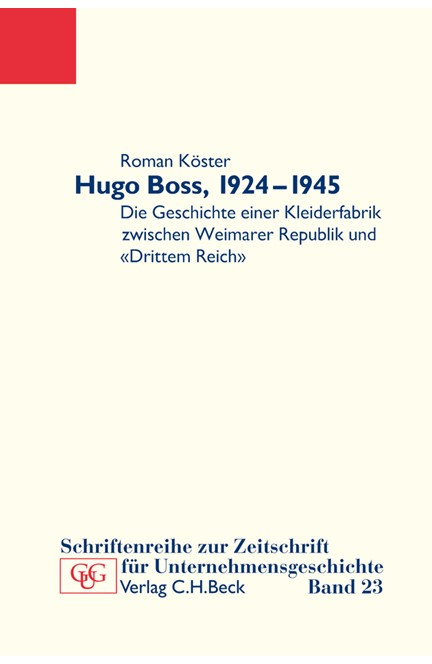 Cover: Roman Köster, Hugo Boss, 1924-1945