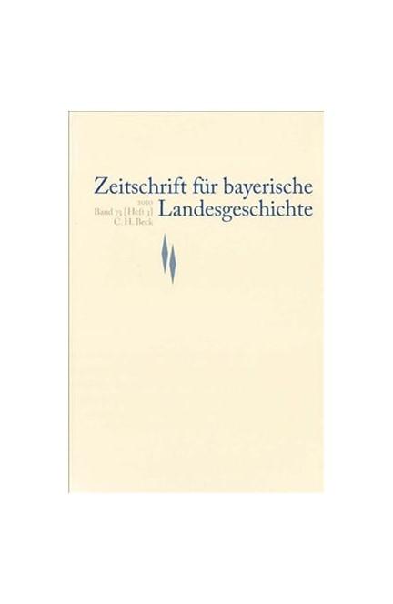 Cover: , Zeitschrift für bayerische Landesgeschichte Band 73 Heft 3/2010