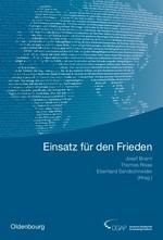 Einsatz für den Frieden | Braml / Risse / Sandschneider, 2010 | Buch (Cover)